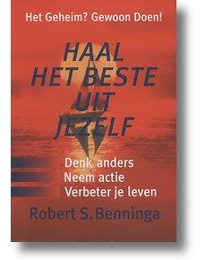 Haal het beste uit jezelf door Robert Benninga